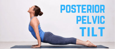 How to Fix a Posterior Pelvic Tilt According to Experts